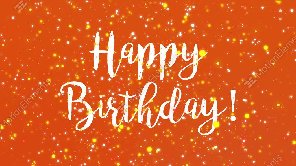 Sparkly Orange Happy Birthday Greeting Card Video Animation – Happy Birthday Card Video