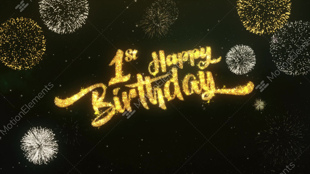 1st happy birthday greeting and wishes glitter and sparklers 1st happy birthday greeting and wishes glitter and stock video footage m4hsunfo