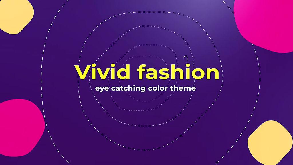 Vivid Fashion